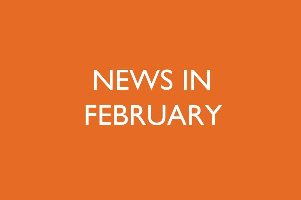 News in February